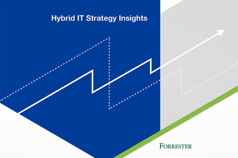 Forrester Hybrid IT Strategy Insights
